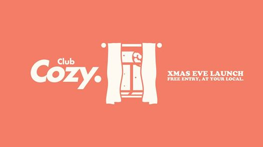 Club Cozy – Free Entry at your Local.